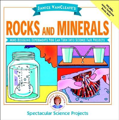 Janice Vancleave's Rocks and Minerals By VanCleave, Janice Pratt/ Ettlinger, Doris (ILT)