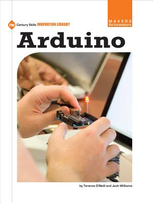 Arduino By Williams, Josh/ O'Neill, Terence